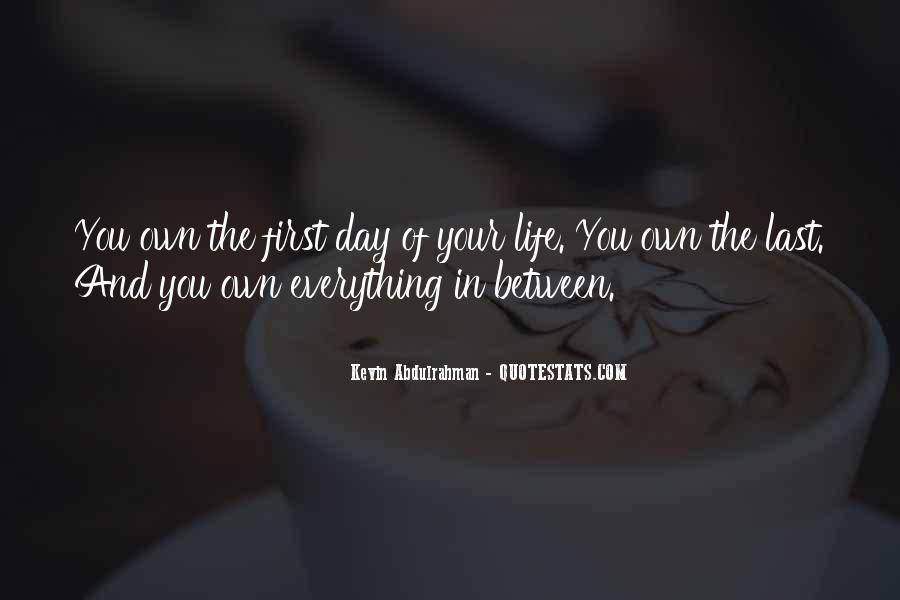 Live Your Own Life Quotes #20212