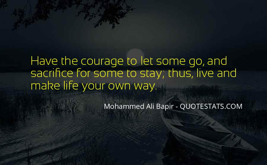 Live Your Own Life Quotes #234905