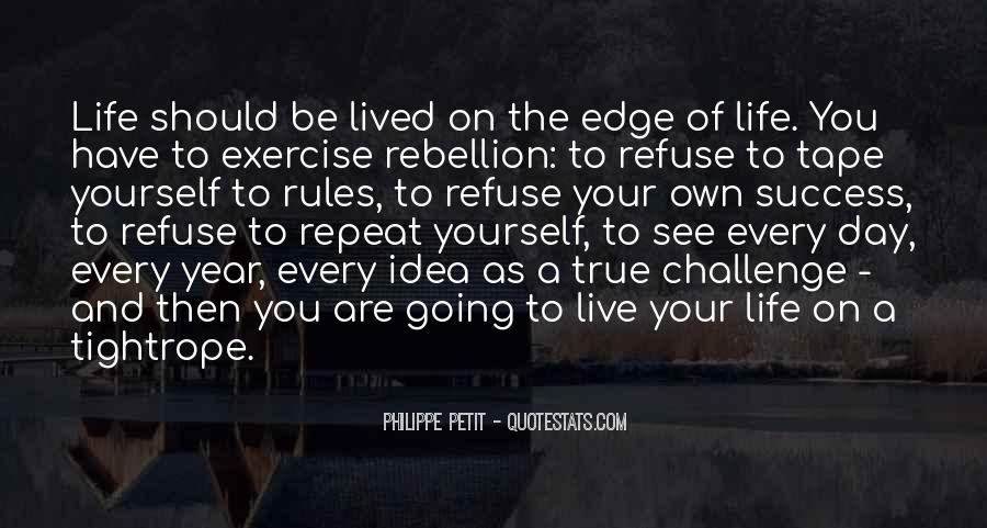 Live Your Own Life Quotes #256224
