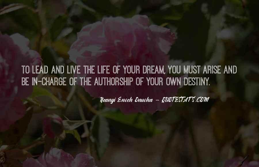 Live Your Own Life Quotes #333778