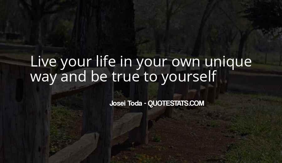 Live Your Own Life Quotes #367600