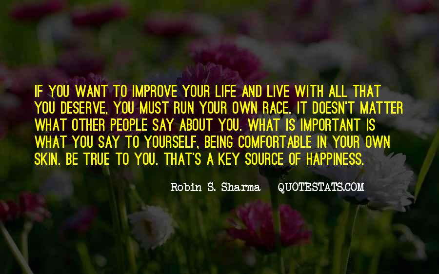 Live Your Own Life Quotes #384521