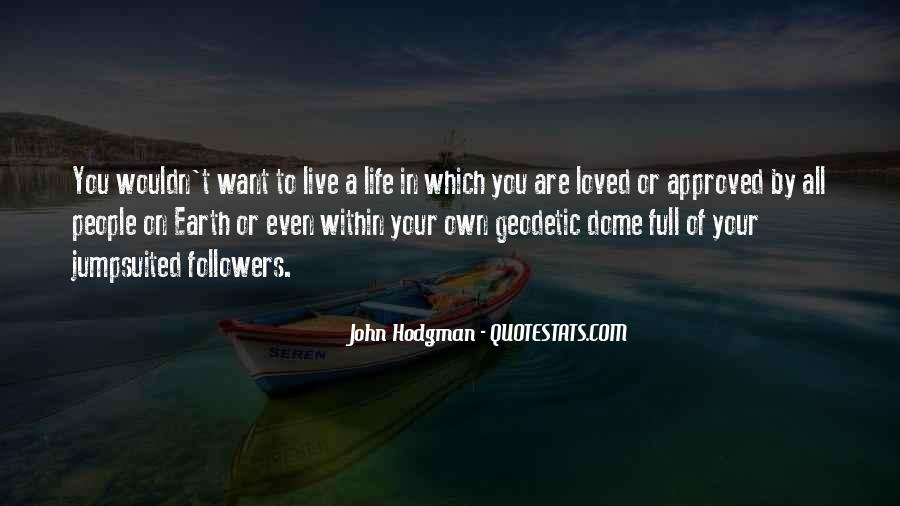 Live Your Own Life Quotes #408670
