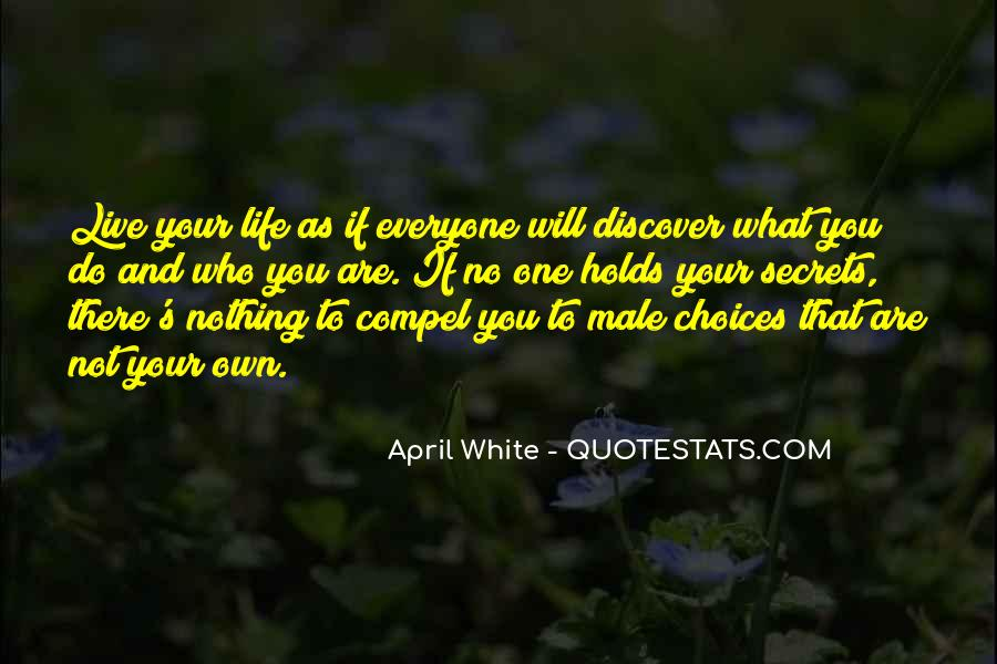 Live Your Own Life Quotes #421039