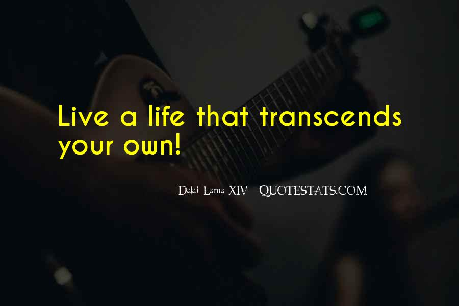 Live Your Own Life Quotes #42679