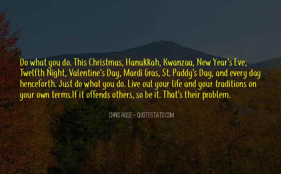 Live Your Own Life Quotes #427635