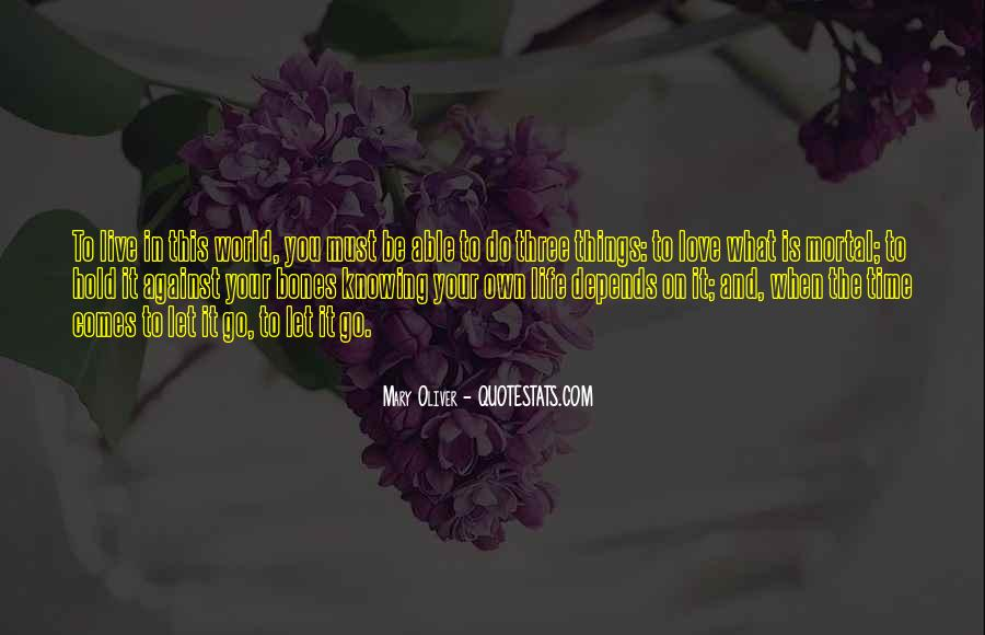 Live Your Own Life Quotes #541849