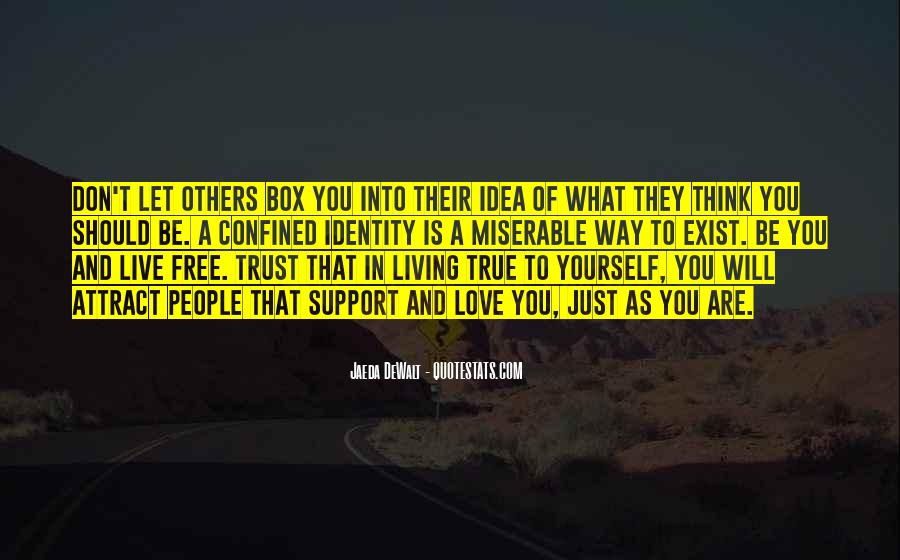 Live Your Own Life Quotes #650333
