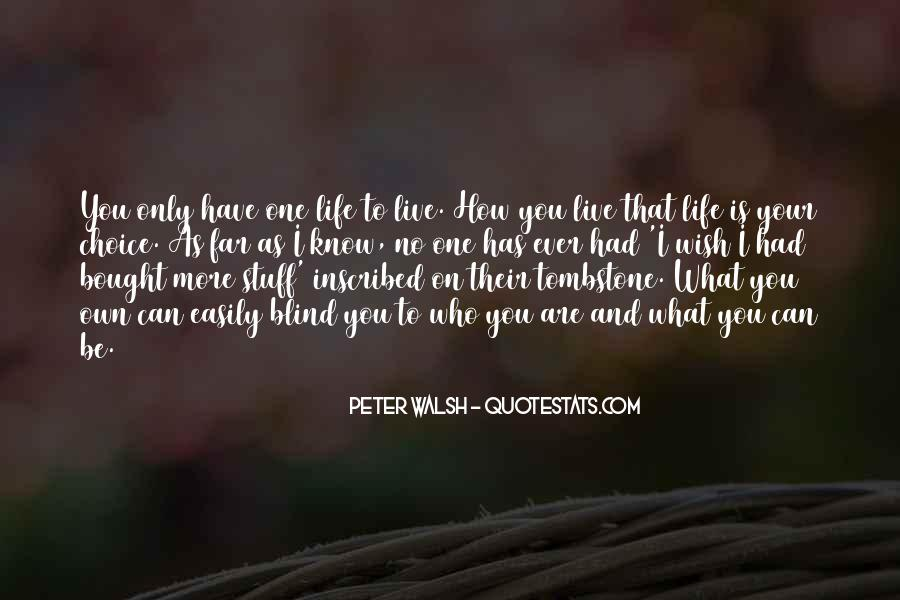Live Your Own Life Quotes #662222