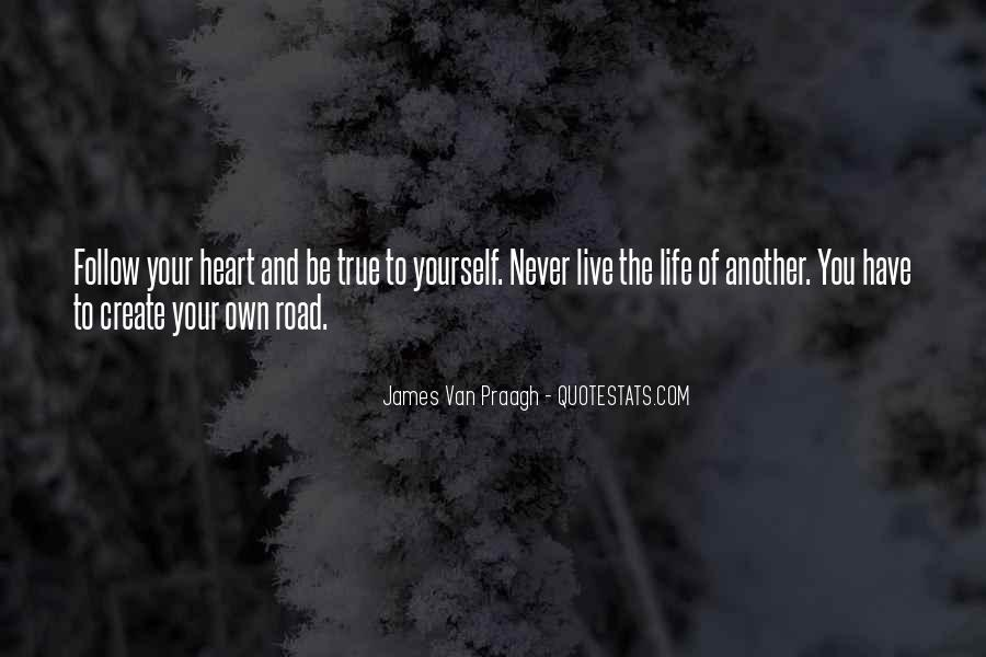 Live Your Own Life Quotes #693616