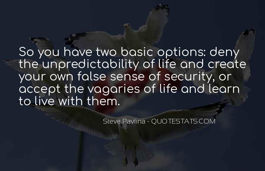 Live Your Own Life Quotes #744526