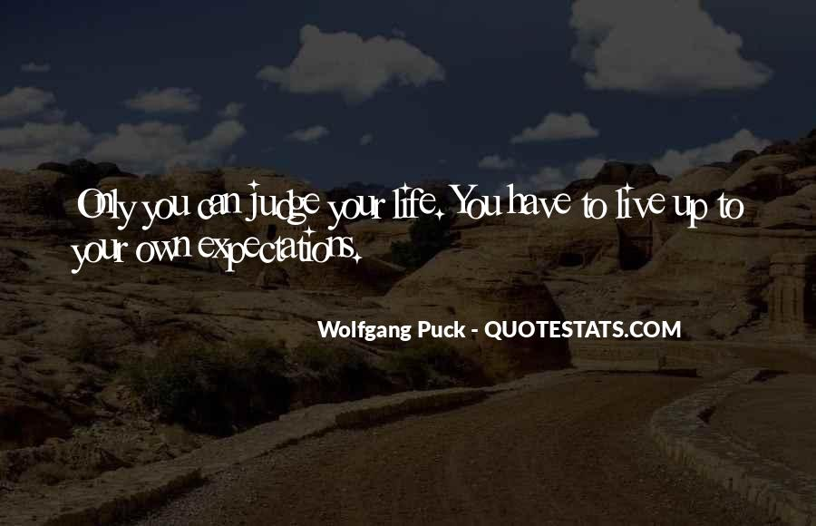 Live Your Own Life Quotes #797732