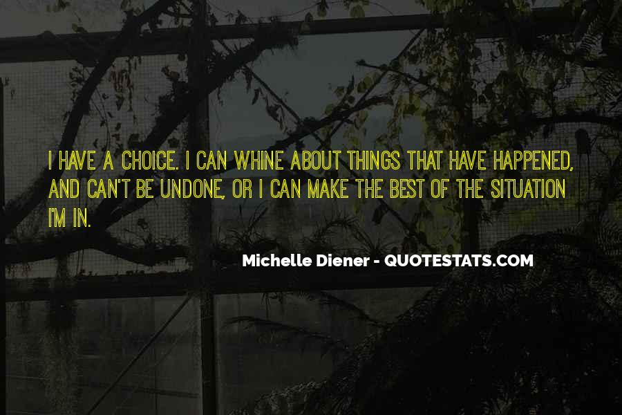 Quotes About Diener #1072112