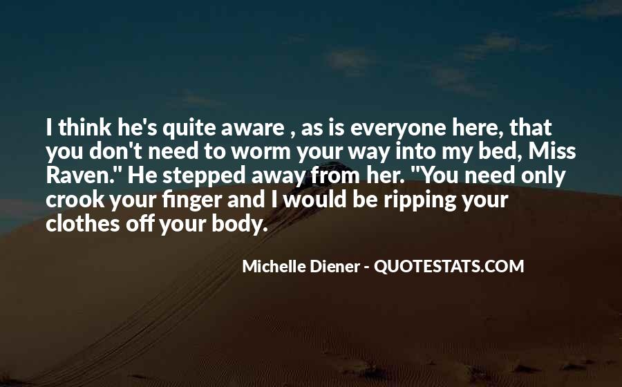 Quotes About Diener #448215