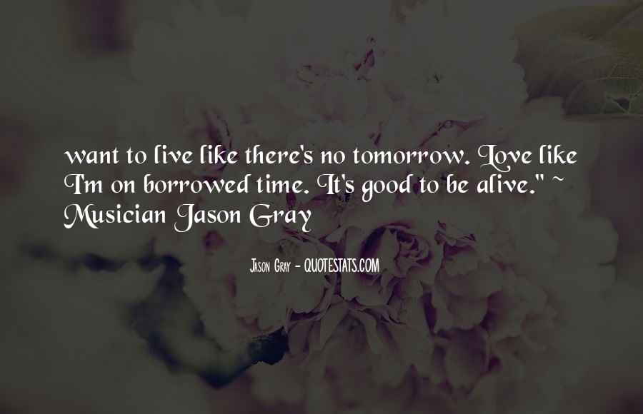 Living Borrowed Time Quotes #118657