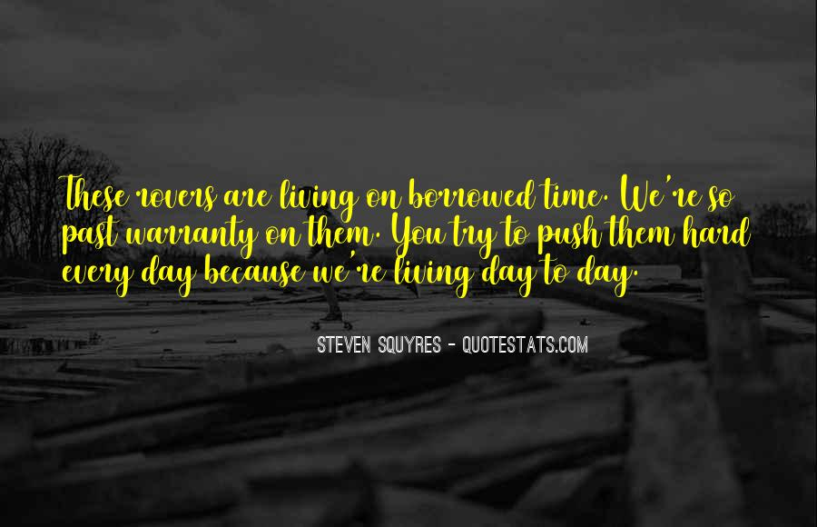 Living Borrowed Time Quotes #1418062