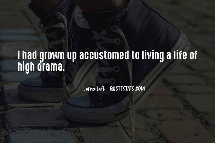 Living High Life Quotes #1168158