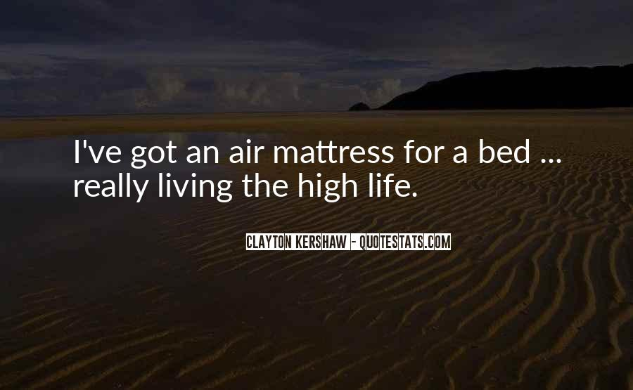 Living High Life Quotes #1839744