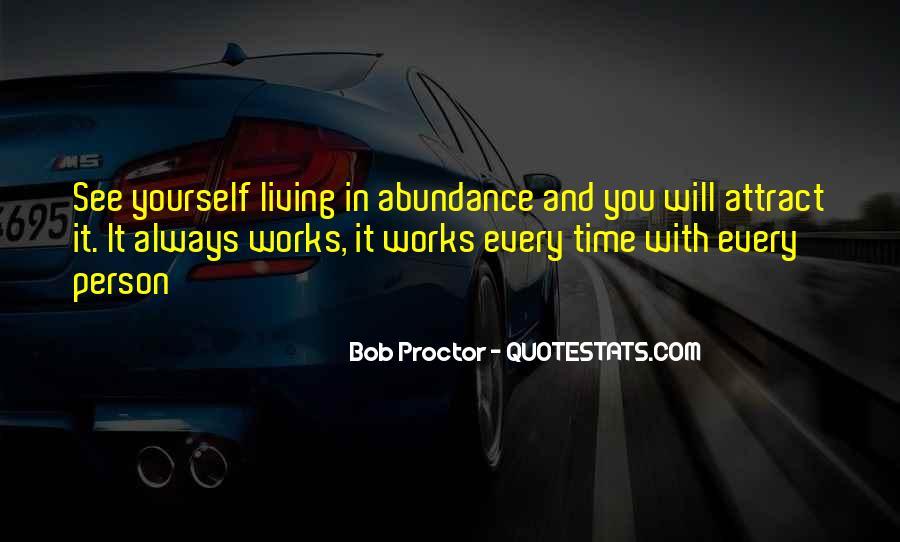 Living In Abundance Quotes #1346734
