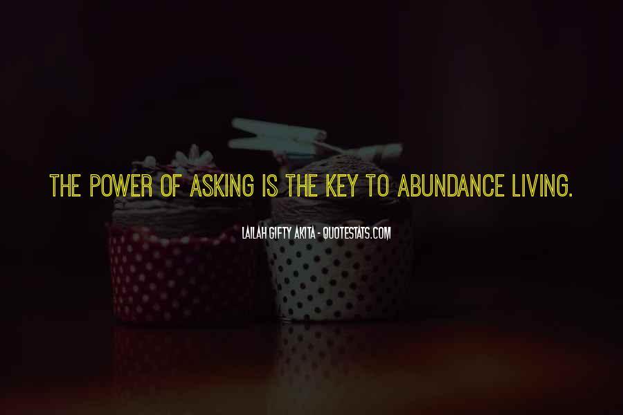 Living In Abundance Quotes #1556180