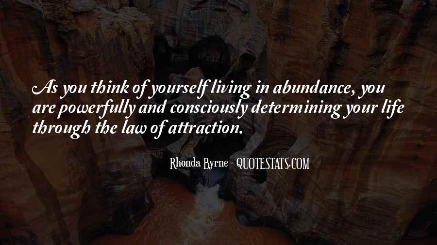 Living In Abundance Quotes #1685601