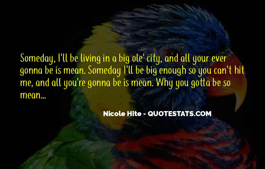 Living In Big City Quotes #58417