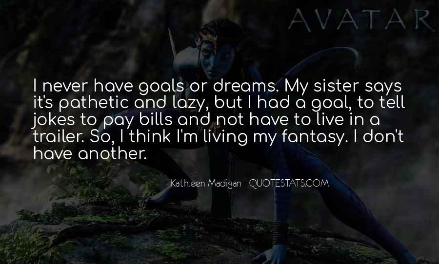 Living In Dreams Quotes #709383