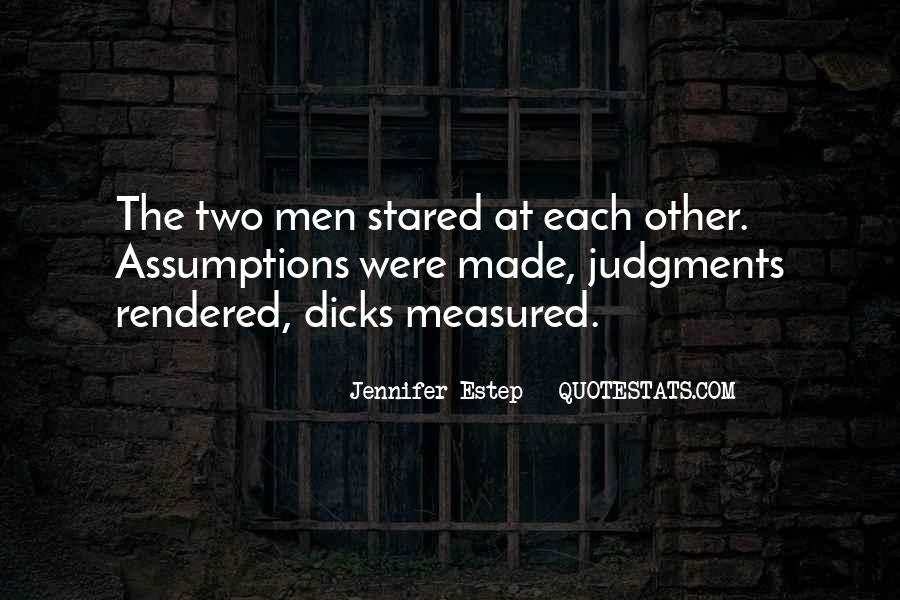 Quotes About Dicks #1183752