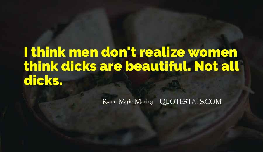 Quotes About Dicks #218225