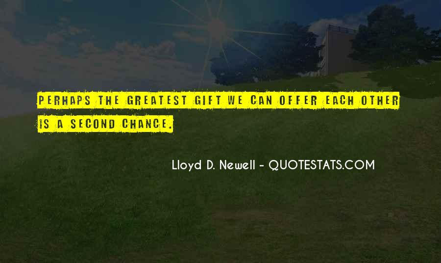 Lloyd Newell Quotes #1170393
