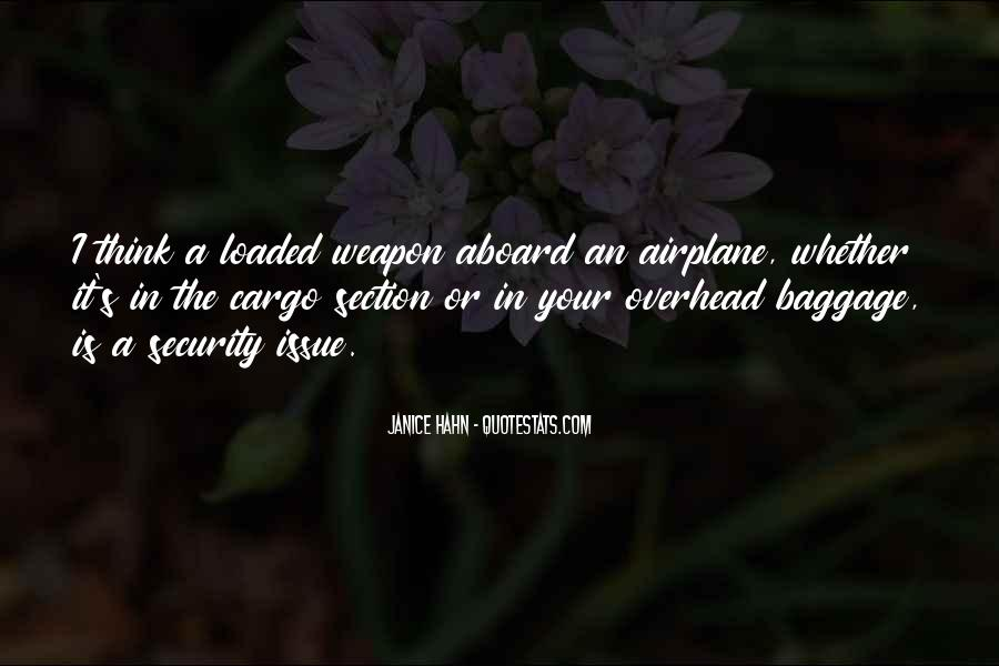 Loaded Weapon Quotes #1441571
