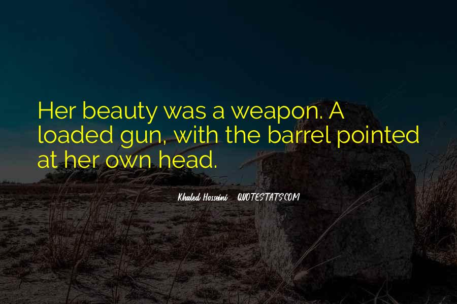 Loaded Weapon Quotes #567230