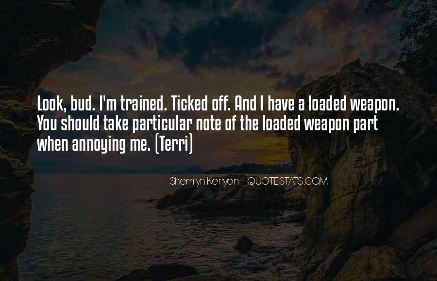 Loaded Weapon Quotes #71087