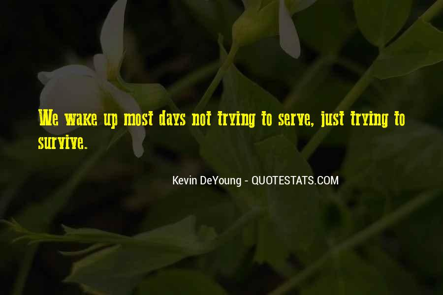 Quotes About Deyoung #566690