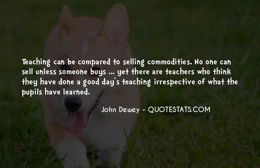 Quotes About Dewey Teaching #12735