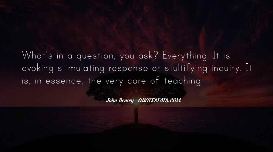 Quotes About Dewey Teaching #1749011