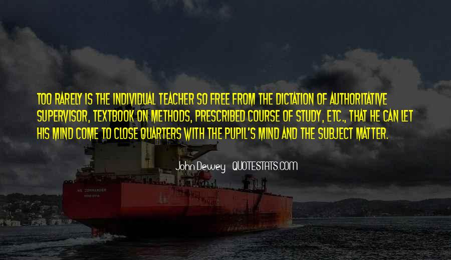 Quotes About Dewey Teaching #421088