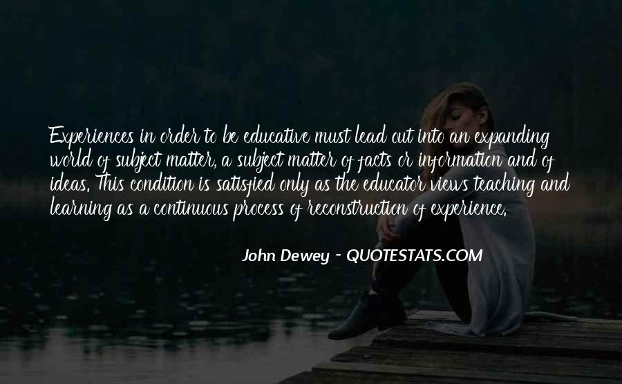 Quotes About Dewey Teaching #695763