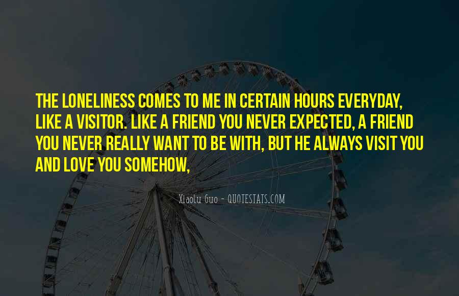 Loneliness Without Love Quotes #122153