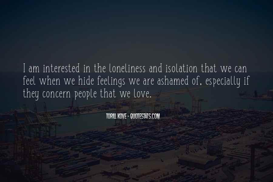 Loneliness Without Love Quotes #125594