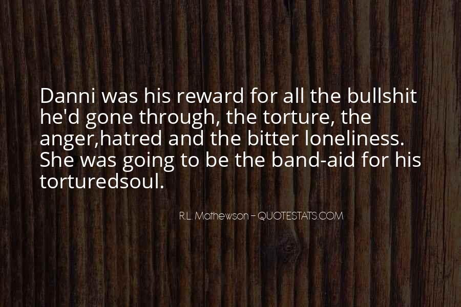 Loneliness Without Love Quotes #13554