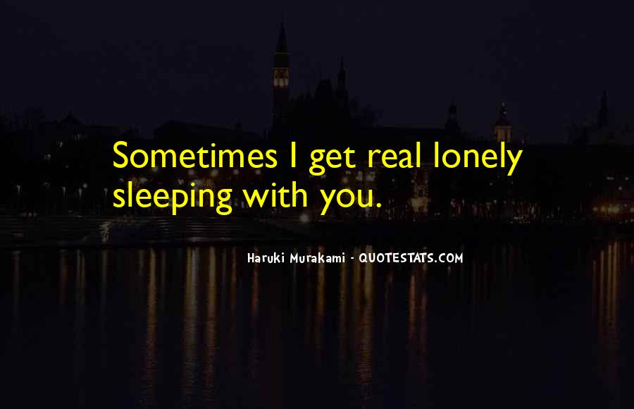 Loneliness Without Love Quotes #172003