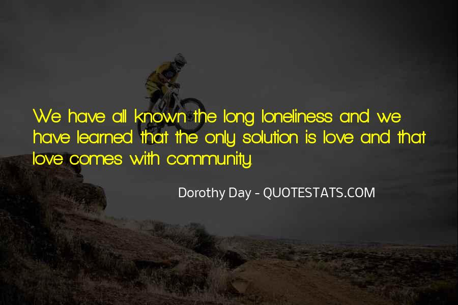 Loneliness Without Love Quotes #172817