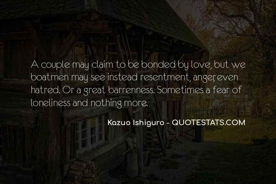 Loneliness Without Love Quotes #197756