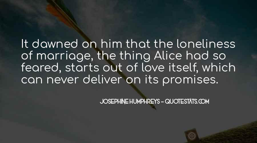 Loneliness Without Love Quotes #26360