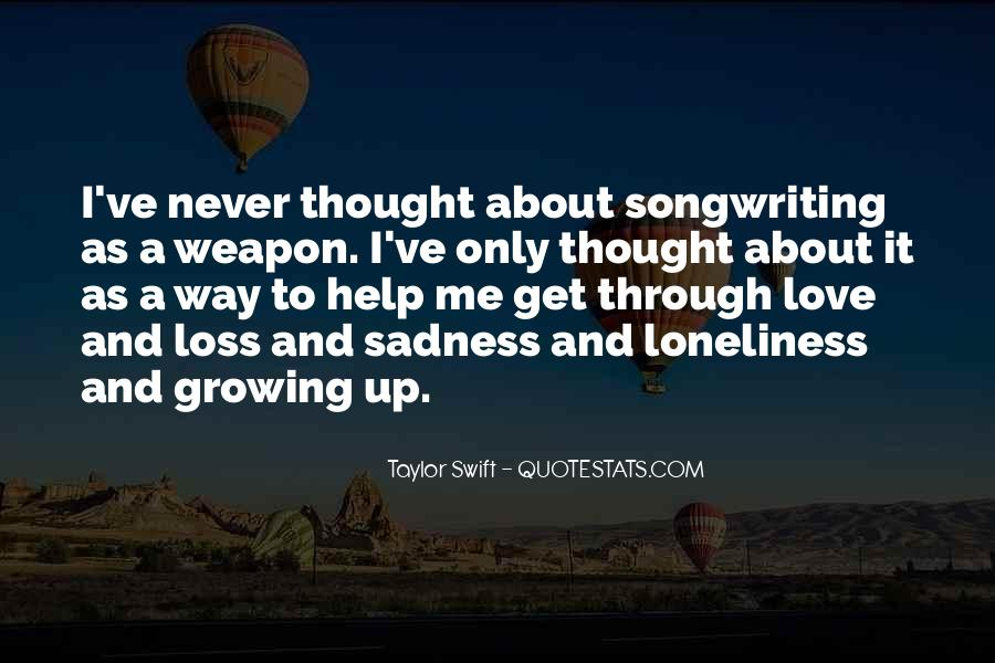 Loneliness Without Love Quotes #88634
