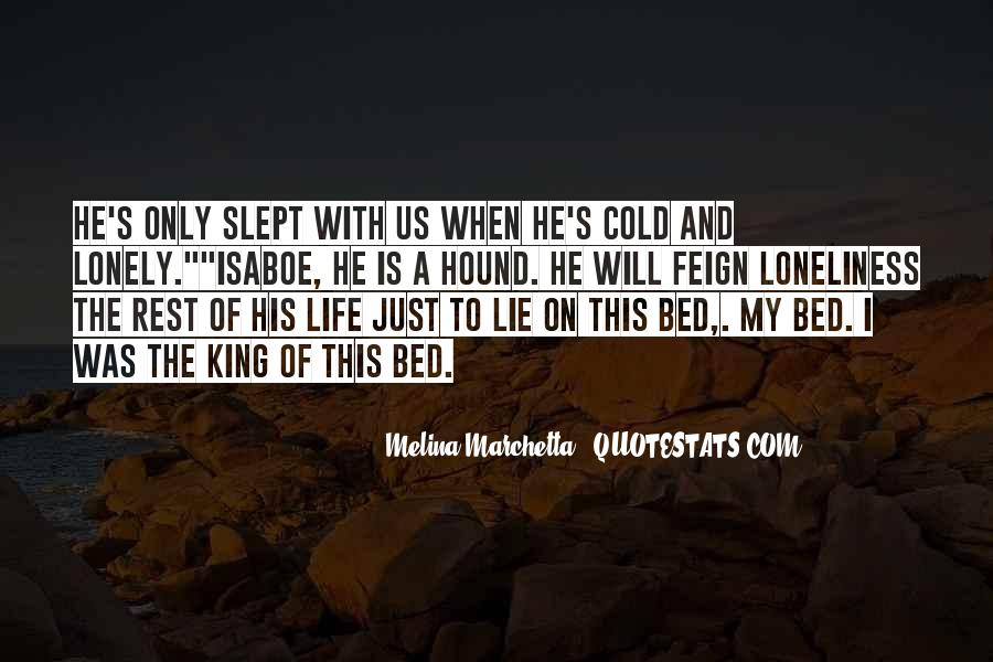 Lonely And Cold Quotes #1010422