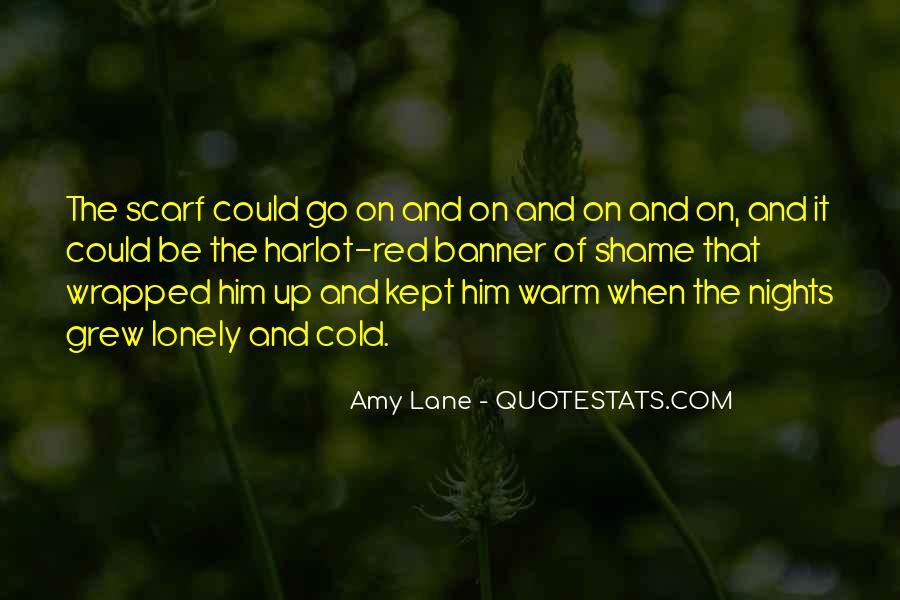 Lonely And Cold Quotes #1118299
