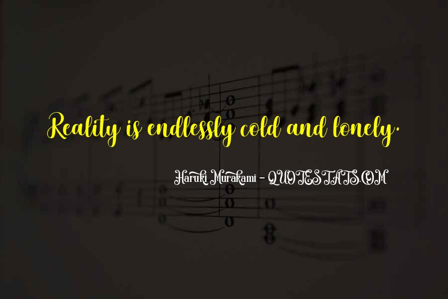 Lonely And Cold Quotes #1449425