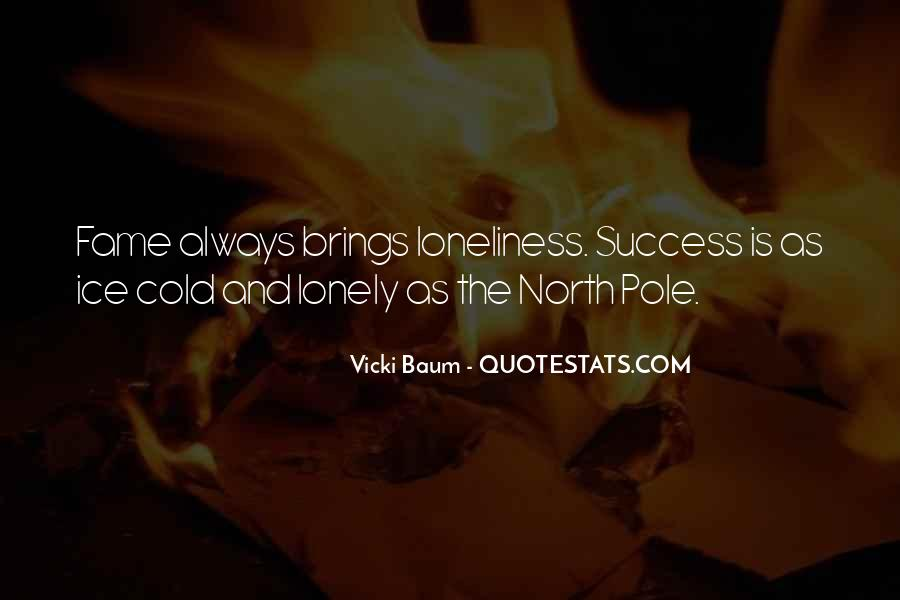 Lonely And Cold Quotes #452676
